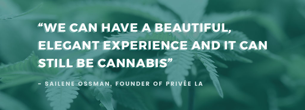 "Quote overlay ""We can have a beautiful, elegant experience and it can still be cannabis."" in reference to cannabis event planning"